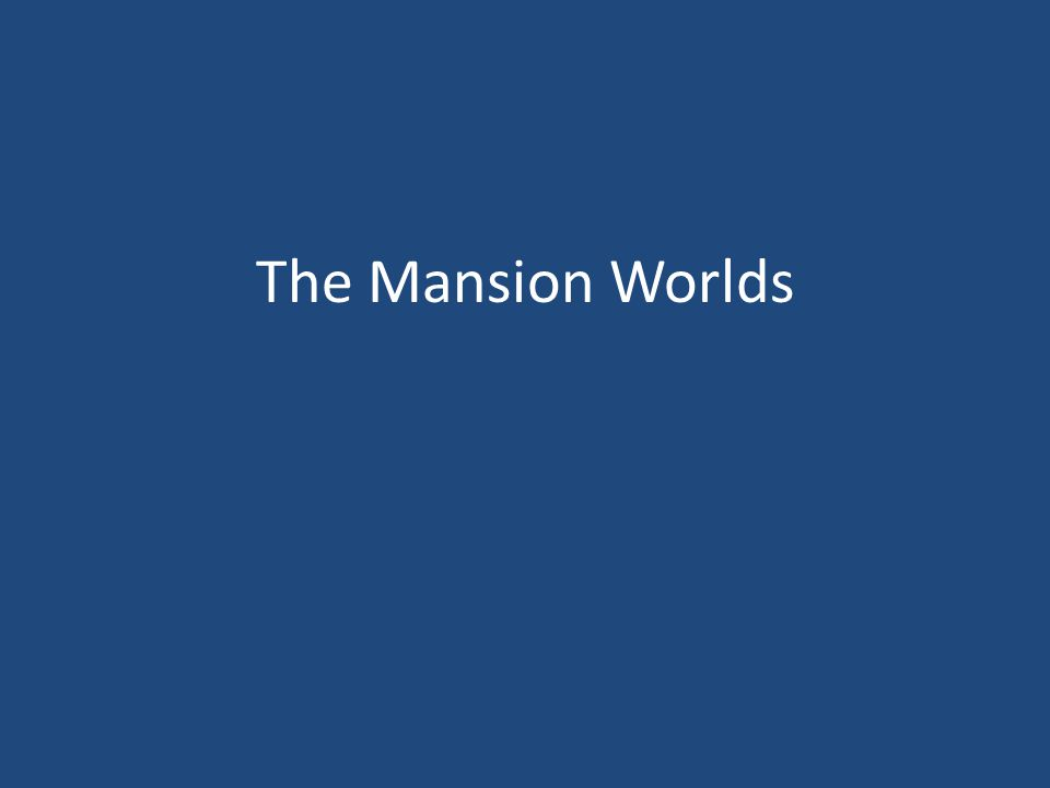 The Mansion Worlds