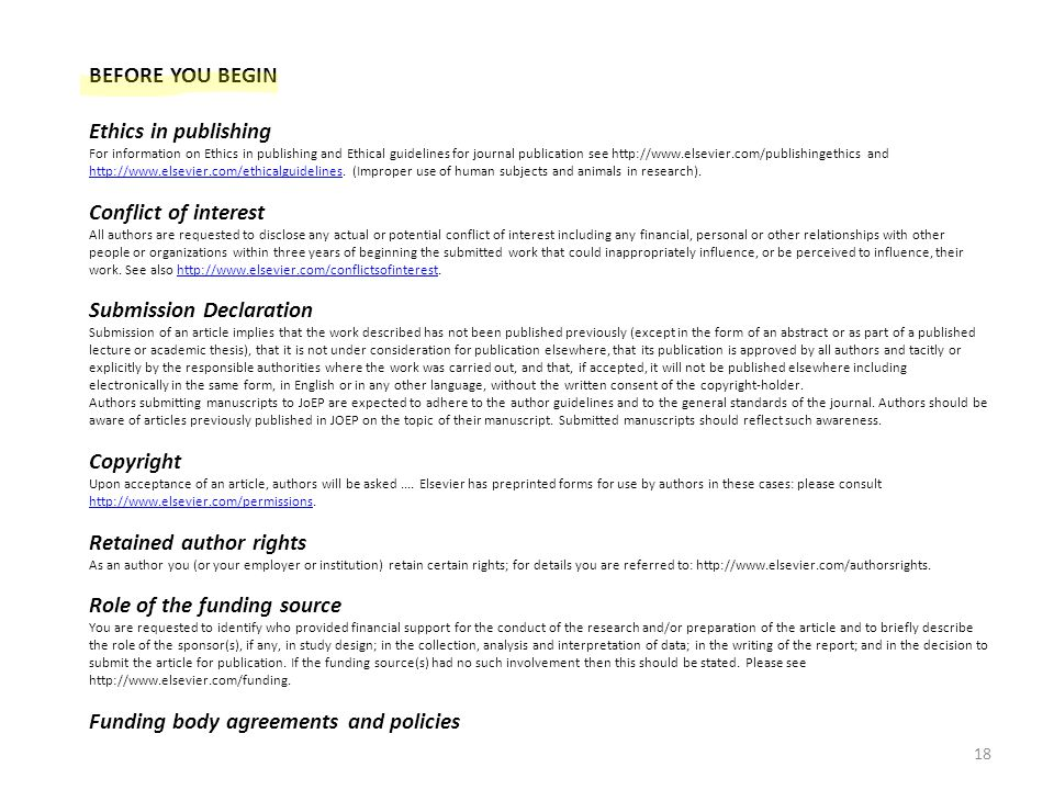 BEFORE YOU BEGIN Ethics in publishing For information on Ethics in publishing and Ethical guidelines for journal publication see http://www.elsevier.com/publishingethics and http://www.elsevier.com/ethicalguidelines.