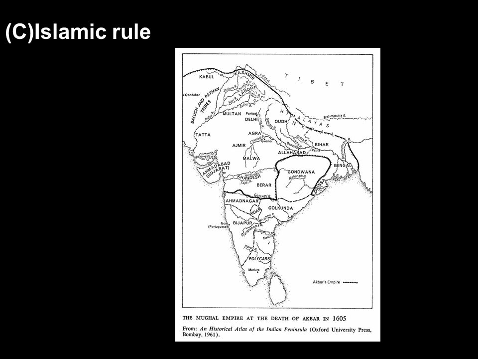 (C)Islamic rule