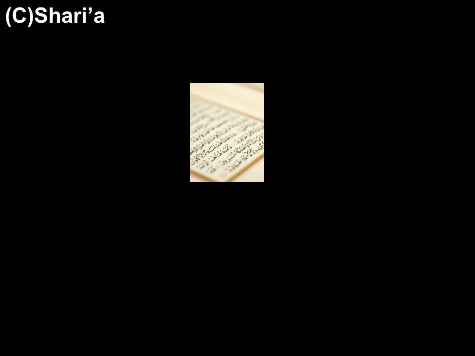 (C)Shari'a
