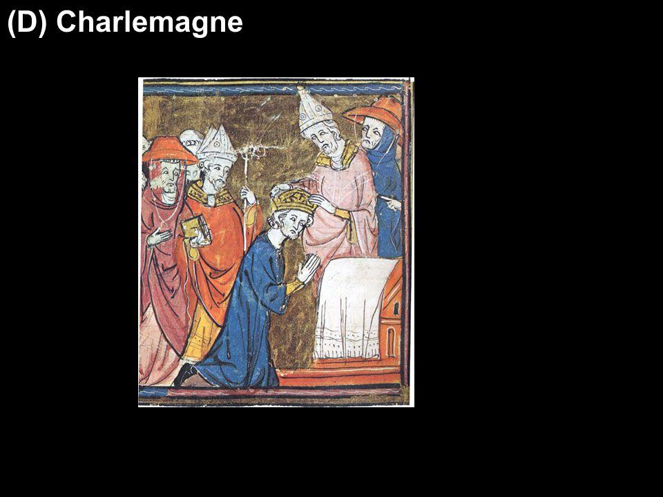 (D) Charlemagne