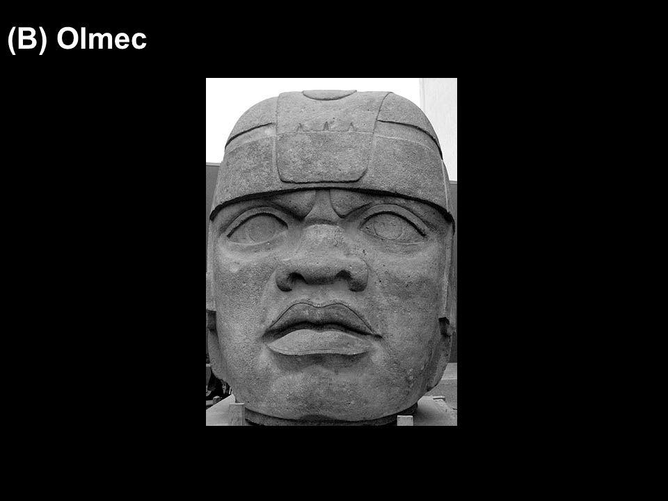 (B) Olmec