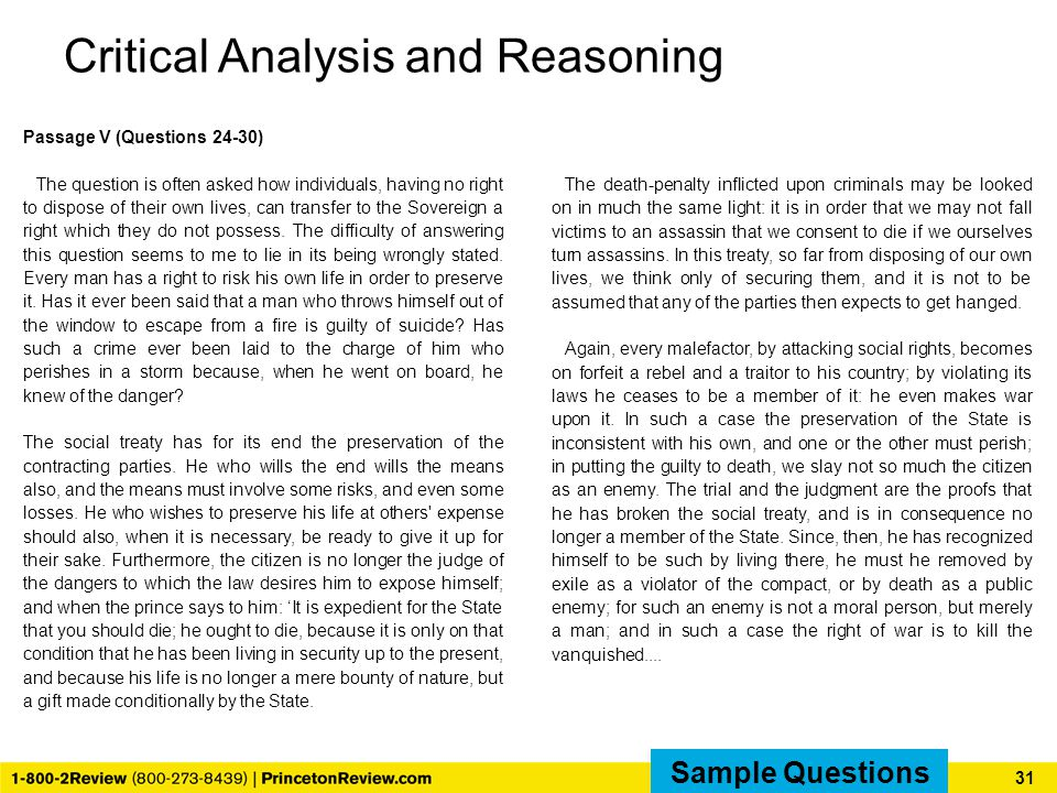 Critical Analysis and Reasoning Passage V (Questions 24-30) The question is often asked how individuals, having no right to dispose of their own lives, can transfer to the Sovereign a right which they do not possess.