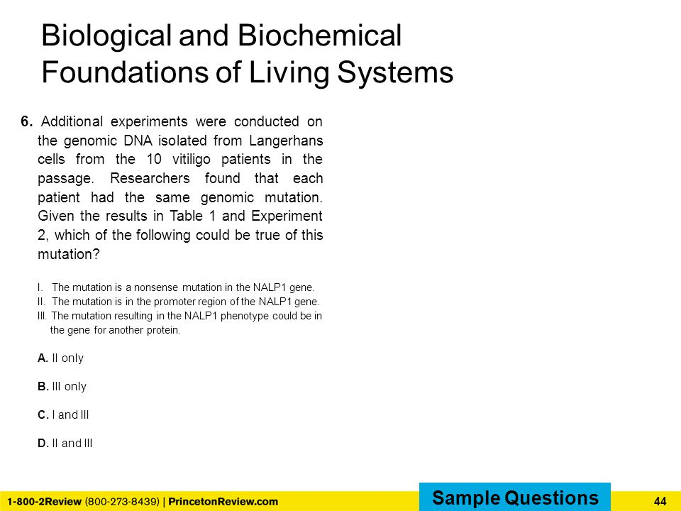 Biological and Biochemical Foundations of Living Systems 6.