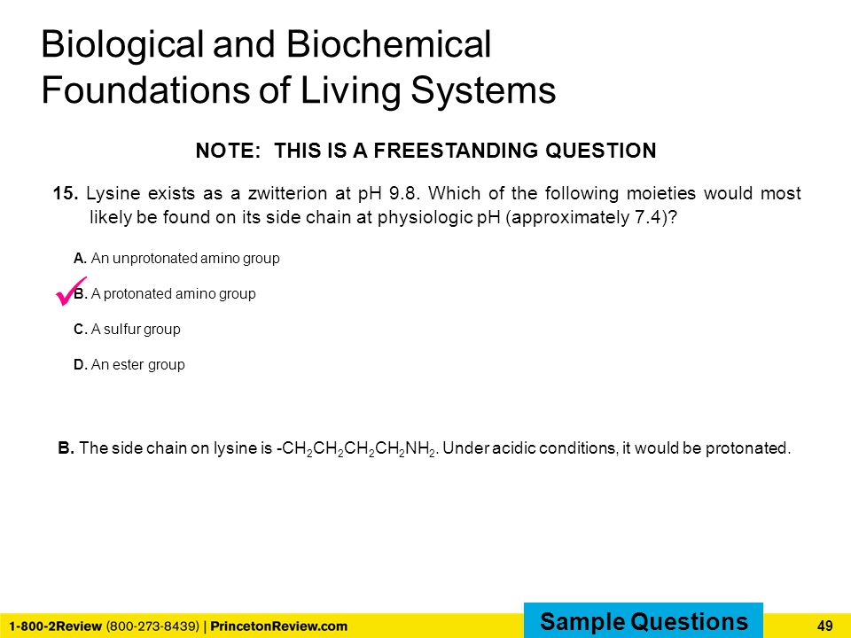 Biological and Biochemical Foundations of Living Systems NOTE: THIS IS A FREESTANDING QUESTION 15.