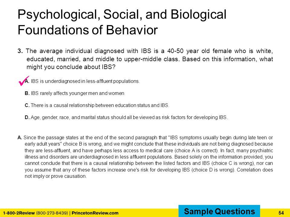 Psychological, Social, and Biological Foundations of Behavior 3.