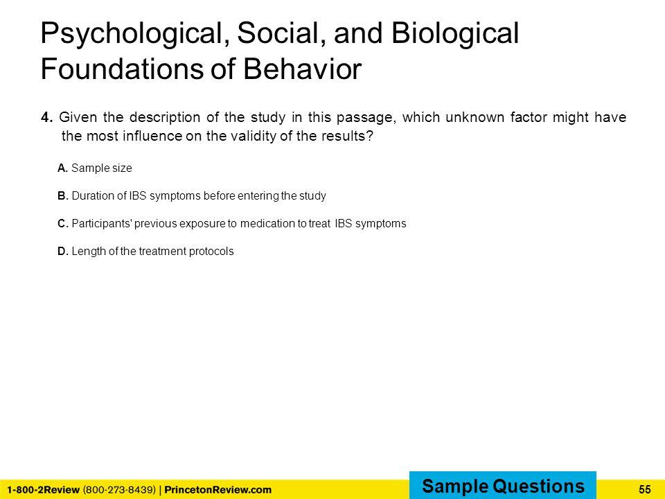 Psychological, Social, and Biological Foundations of Behavior 4.