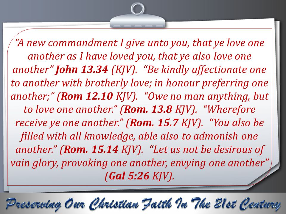 Your Logo A new commandment I give unto you, that ye love one another as I have loved you, that ye also love one another John 13.34 (KJV).