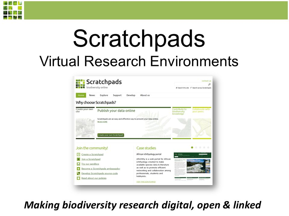 Scratchpads Virtual Research Environments Making biodiversity research digital, open & linked