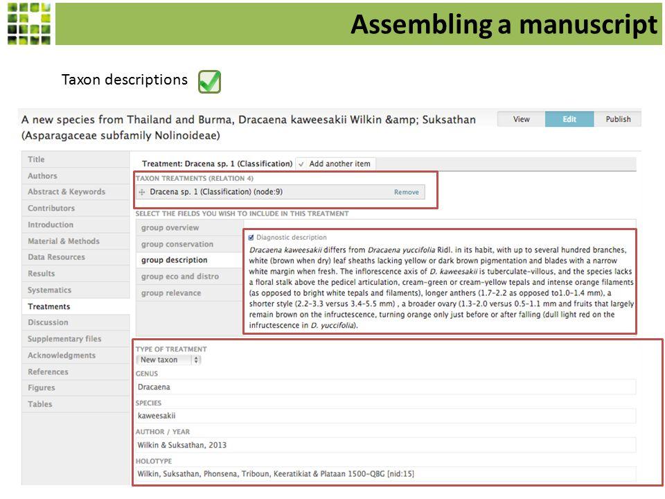 Taxon descriptions Assembling a manuscript