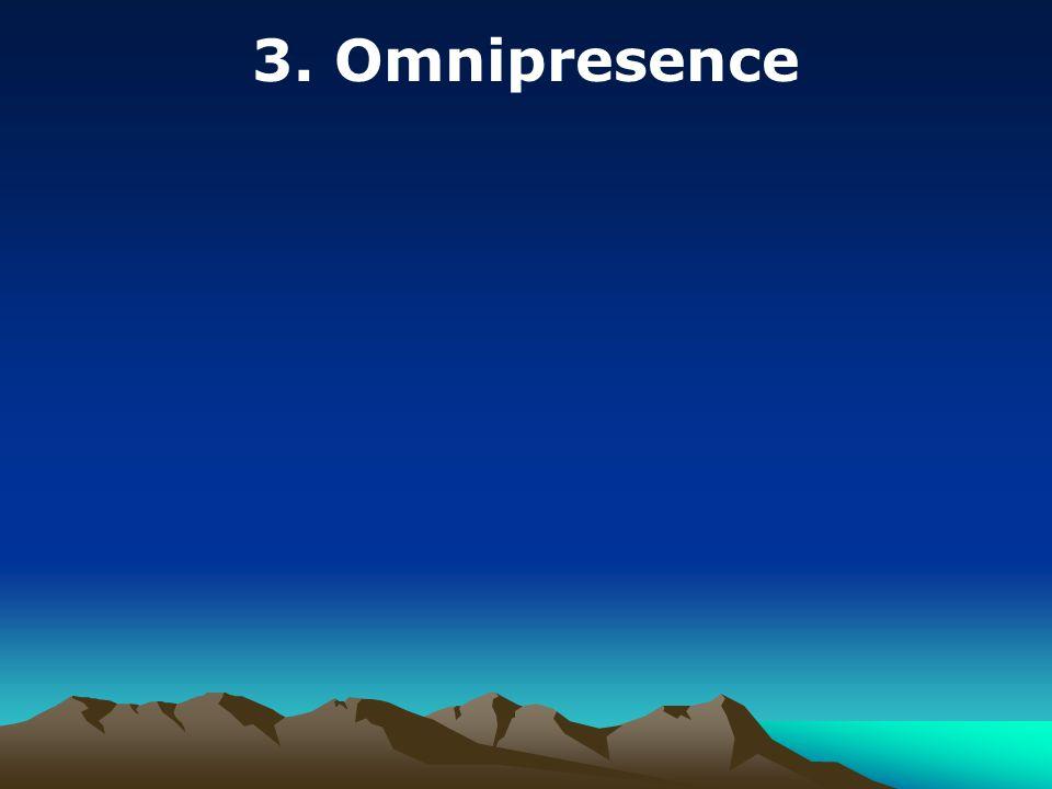 3. Omnipresence