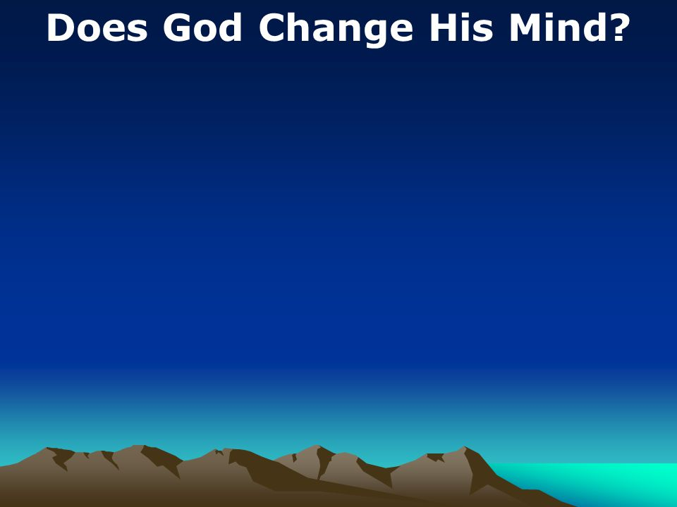 Does God Change His Mind?