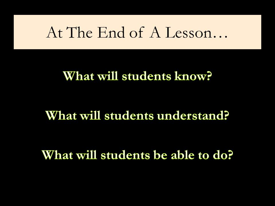 At The End of A Lesson…