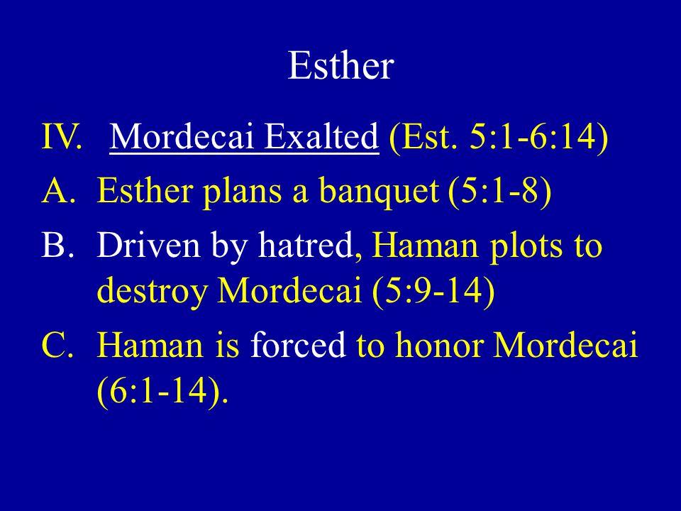 Esther IV.Mordecai Exalted (Est.