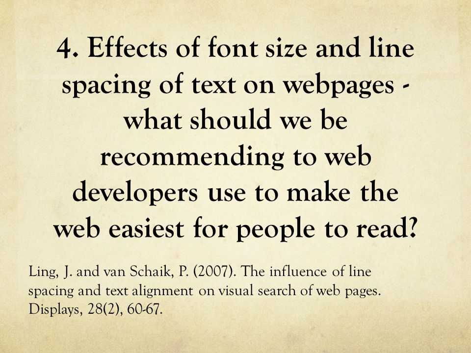 4. Effects of font size and line spacing of text on webpages - what should we be recommending to web developers use to make the web easiest for people
