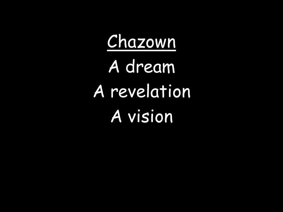A dream A revelation A vision