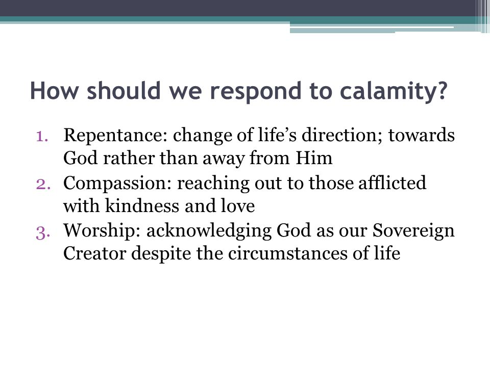 How should we respond to calamity.