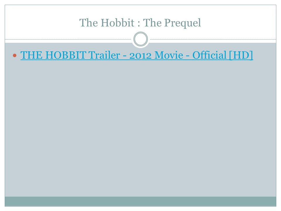The Hobbit : The Prequel THE HOBBIT Trailer - 2012 Movie - Official [HD]