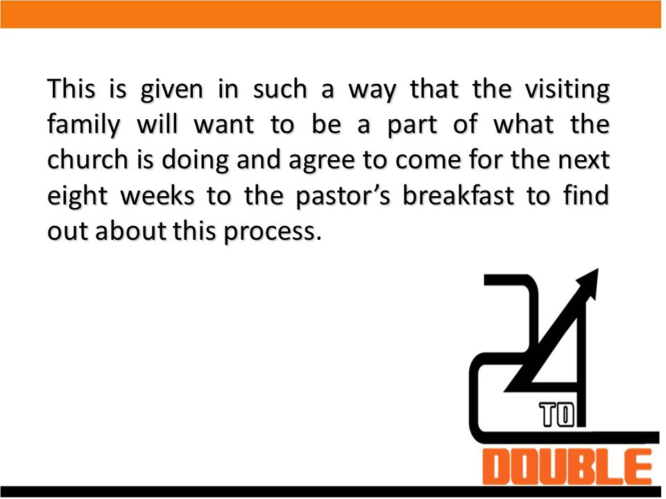 4.Inform the visitor that God has a plan for their life and desires to use them in the ministry of the church.