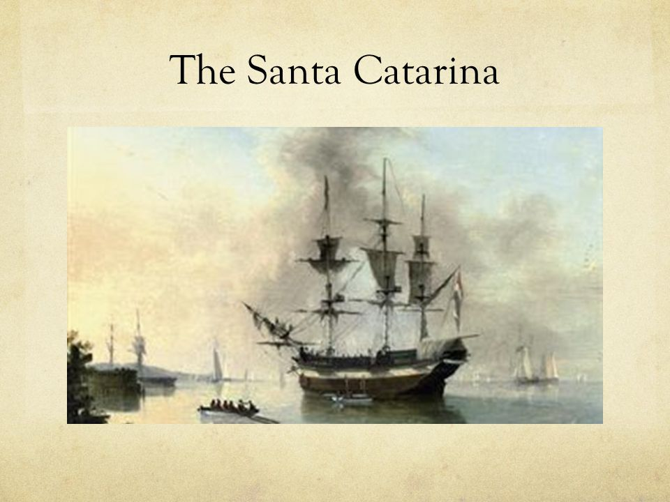 The Santa Catarina