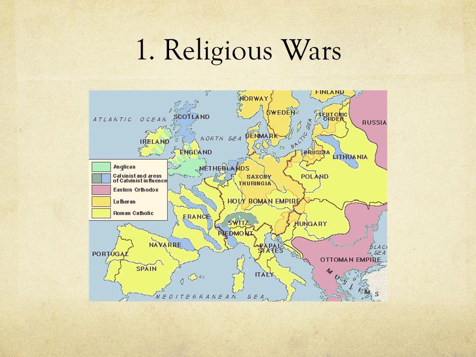 1. Religious Wars