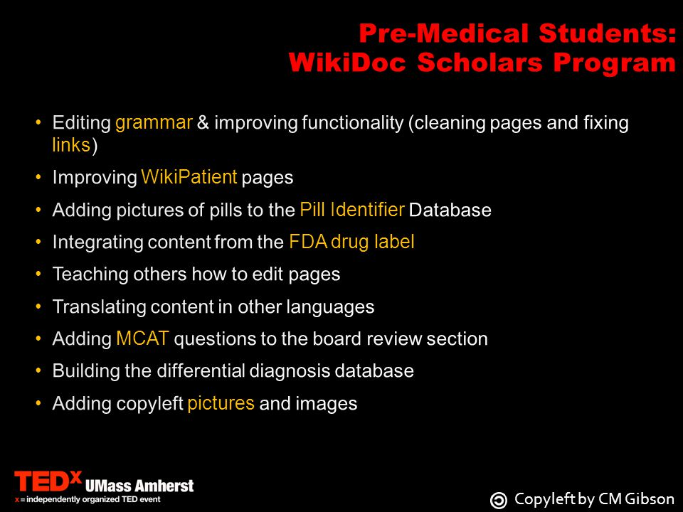 Pre-Medical Students: WikiDoc Scholars Program Copyleft by CM Gibson