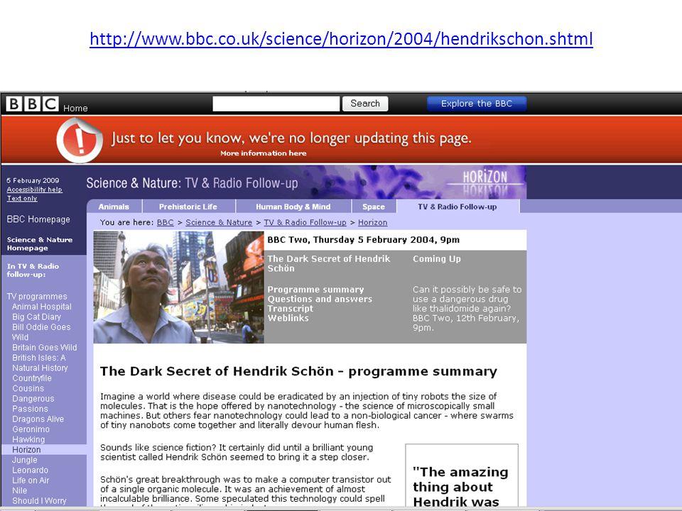 http://www.bbc.co.uk/science/horizon/2004/hendrikschon.shtml