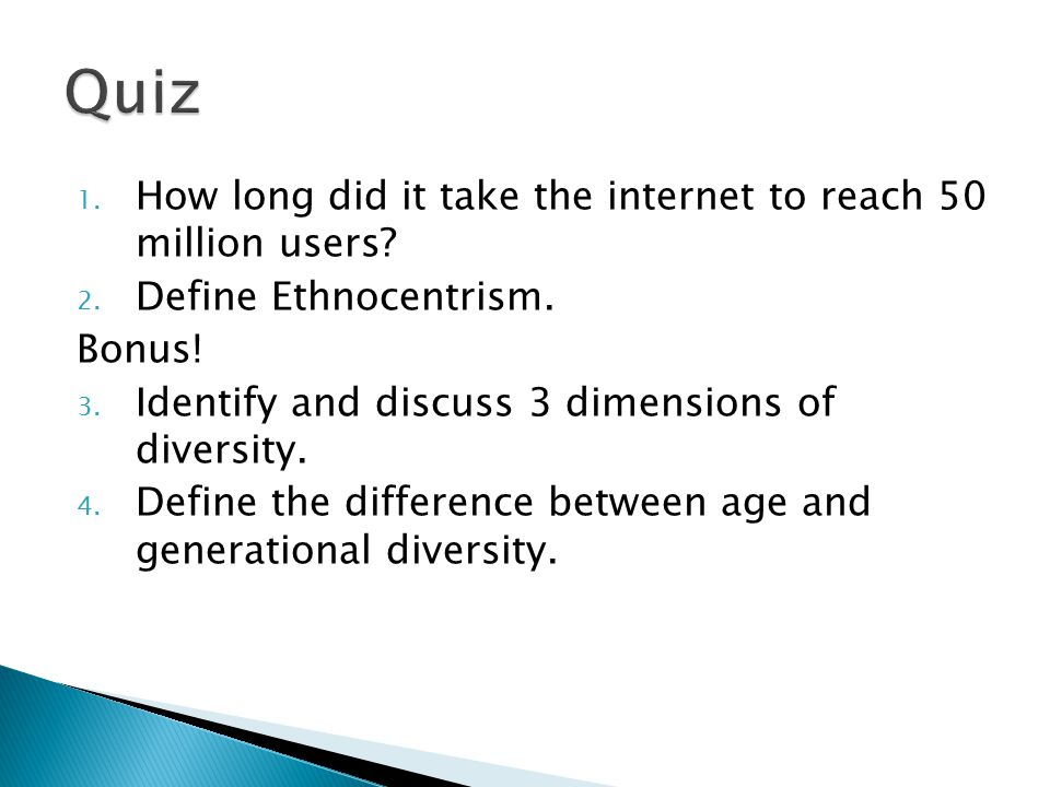 1. How long did it take the internet to reach 50 million users.