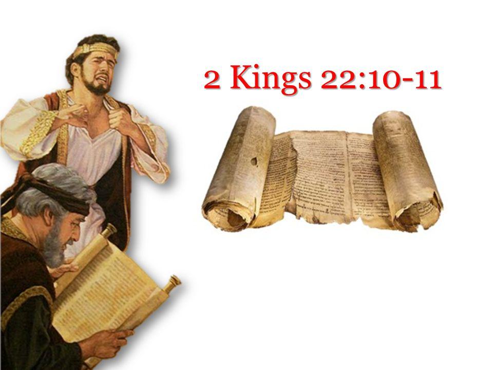 2 Kings 22:10-11
