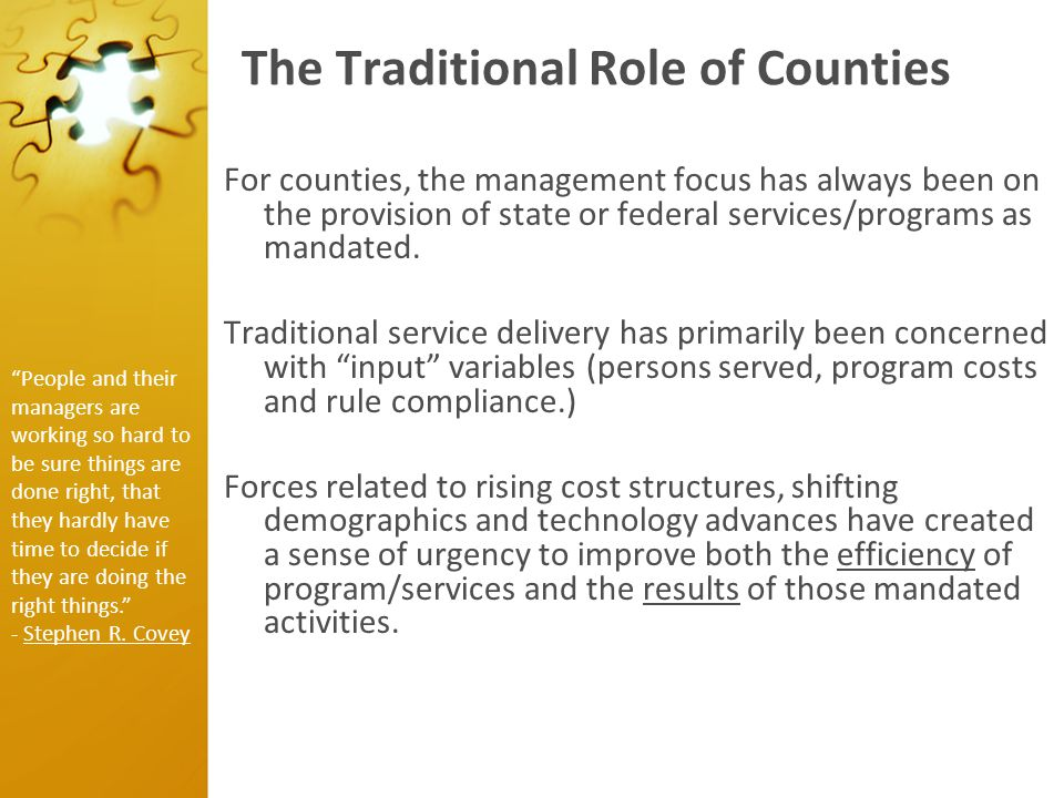 Changing Beltrami County's Focus About 5 years ago, Beltrami County initiated an effort to redesign the traditional county business model.
