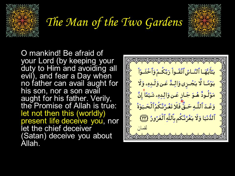 The Man of the Two Gardens O mankind.