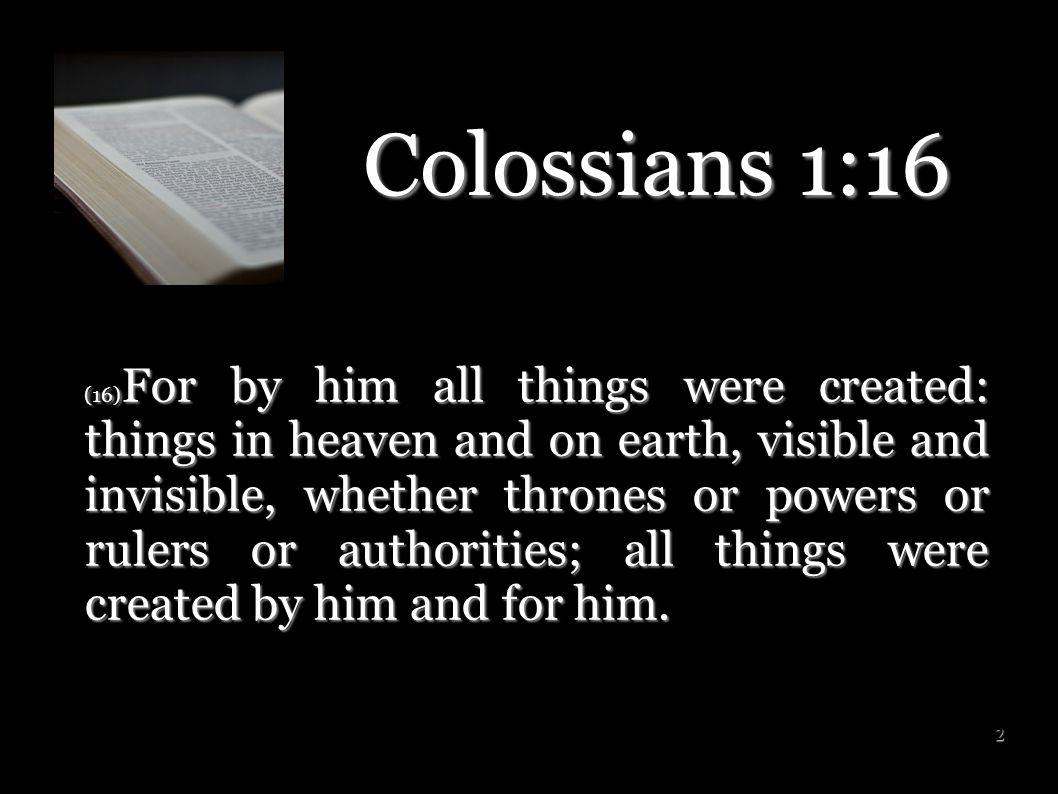 13 Three Ways We Know God Loves Us: 1.God created us 1.