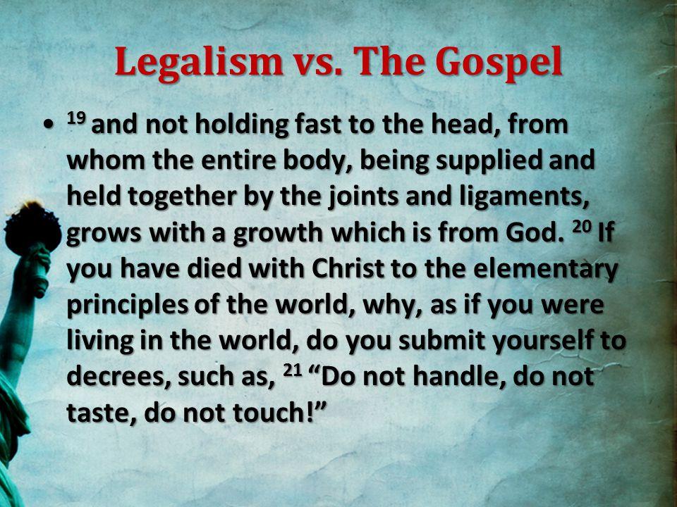 Legalism vs.