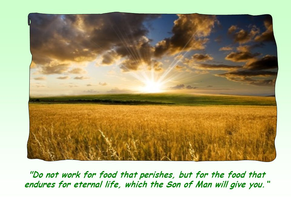 Jesus offers himself as the one who alone can satisfy our inner hunger.