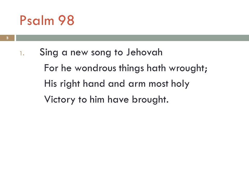 Psalm 98 3 1.