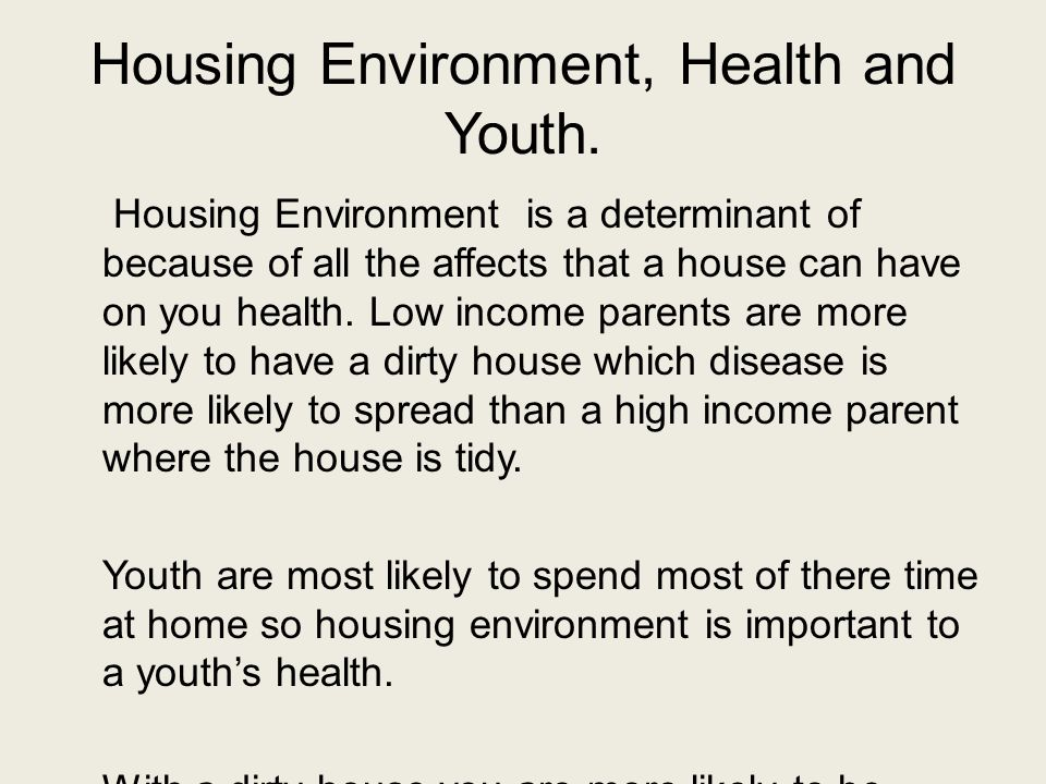 Housing Environment, Health and Youth.