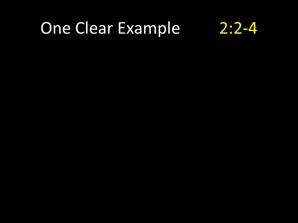 One Clear Example2:2-4