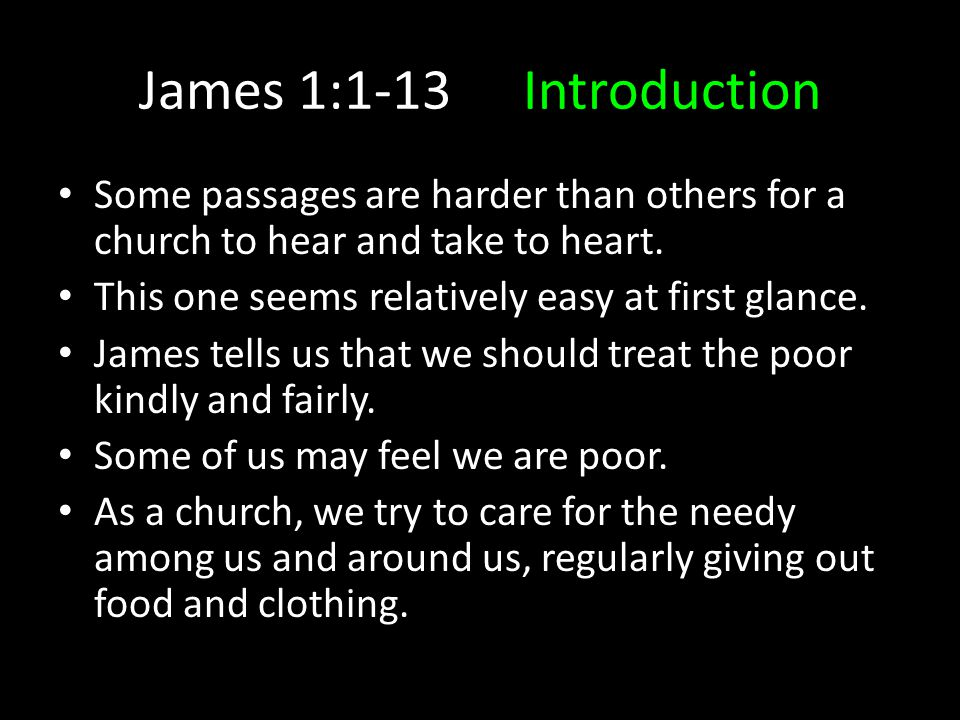 God's Perspective2:5-7 The Lord does not always choose the poor and only choose the poor.