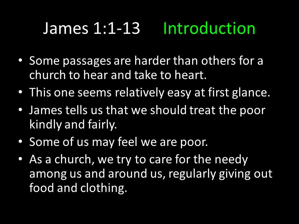 James 1:1-13Conclusions Non-Discrimination: