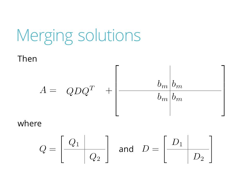 Merging solutions Then where and