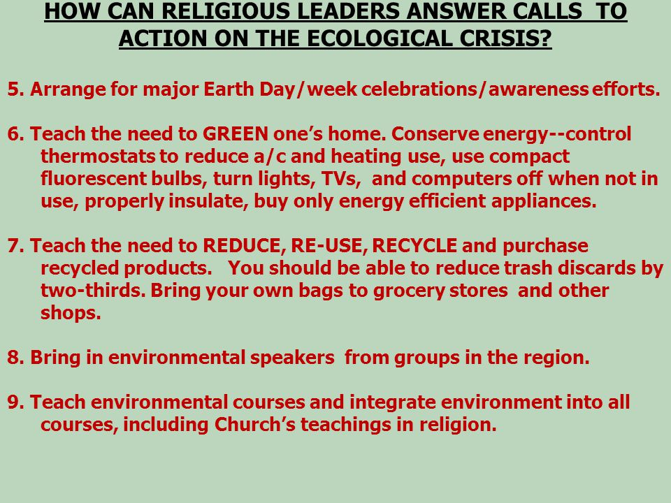 HOW CAN RELIGIOUS LEADERS ANSWER CALLS TO ACTION ON THE ECOLOGICAL CRISIS.