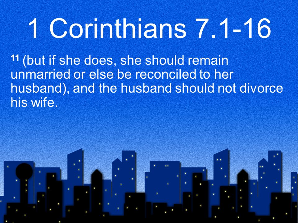1 Corinthians 7.17-24 22 For he who was called in the Lord as a bondservant is a freedman of the Lord.