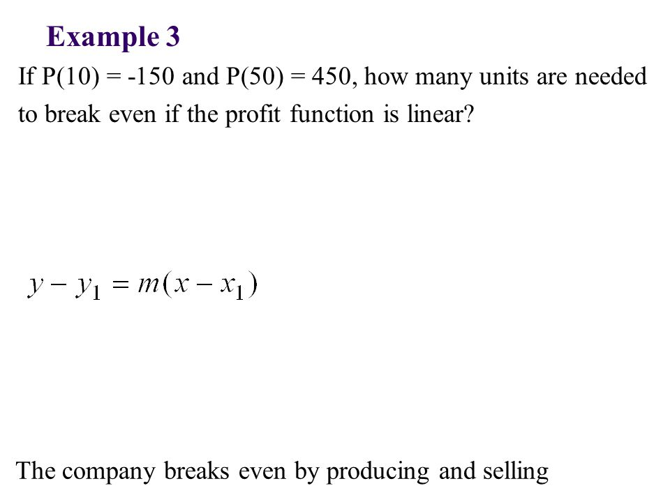 If P(10) = -150 and P(50) = 450, how many units are needed to break even if the profit function is linear.