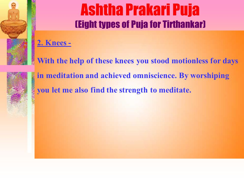 Ashtha Prakari Puja (Eight types of Puja for Tirthankar) 2.