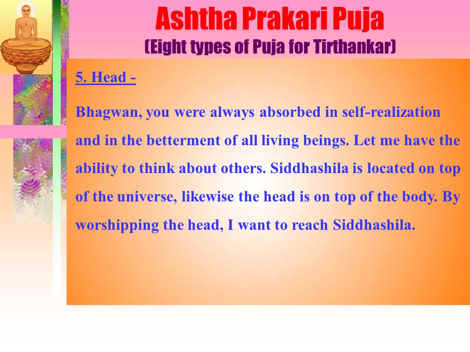 Ashtha Prakari Puja (Eight types of Puja for Tirthankar) 5.