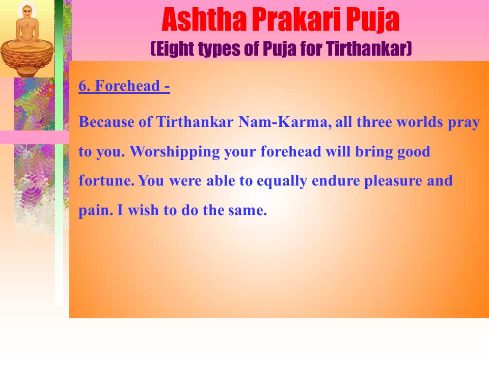 Ashtha Prakari Puja (Eight types of Puja for Tirthankar) 6.