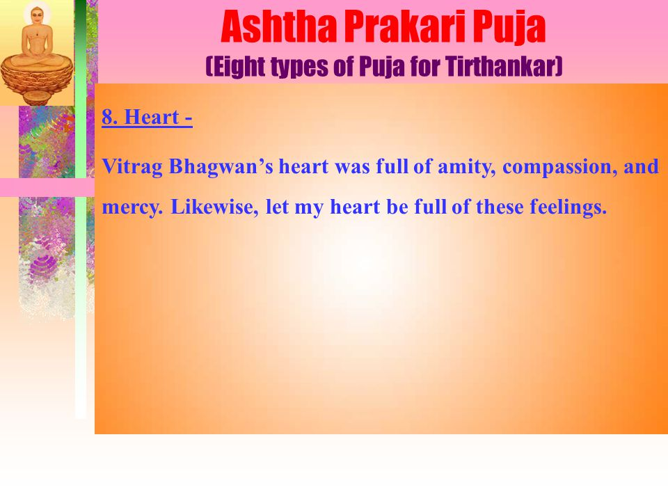 Ashtha Prakari Puja (Eight types of Puja for Tirthankar) 8.