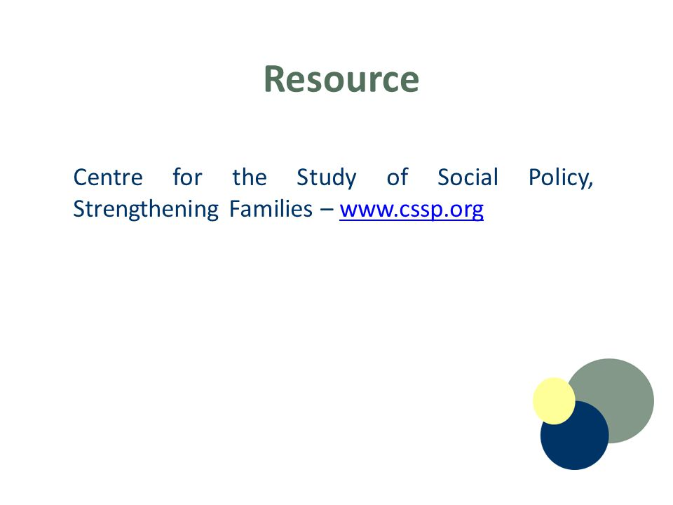 Resource Centre for the Study of Social Policy, Strengthening Families –