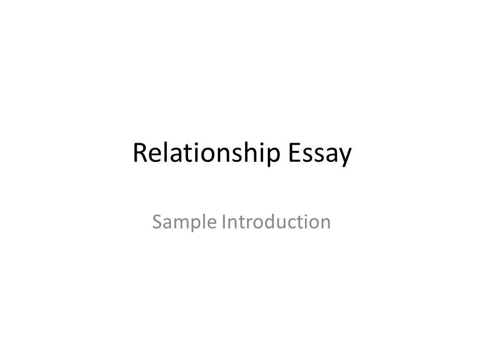Relationship Essay Sample Introduction