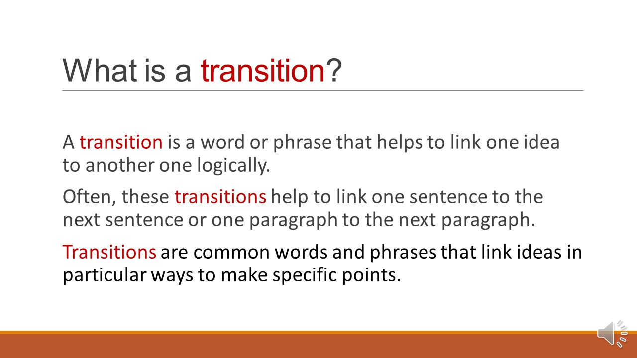 Making Transitions and Connections A WRITING CENTER TUTORIAL